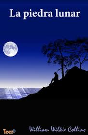 Wilkie Collins, La piedra lunar / Dos destinos Images?q=tbn:ANd9GcTUo2kRZAlveED30JpEUC0q--SVuSFFPmJ9qADJH-Bxniza38x6Mw
