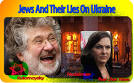 Jews And Their Lies On Ukraine | Real Jew News realjewnews.com