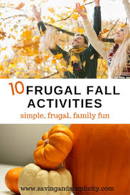 family thanksgiving activities frugal fall activities saving and simplicity