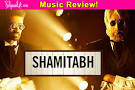 Shamitabh music review: Ilaiyaraajas magical compositions work.