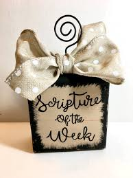 Bible Verses For The Home Decor Scripture Of The Week Block Verse Of The Week Faith