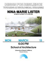 school of architecture university of hawai i at manoa design for resilience towards an ecological urbanism