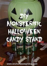 diy monsterific halloween candy stand anchors aweigh