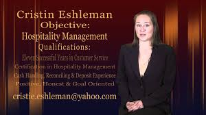 Best Resume For Hotel Management by Cristin Eshleman Video Resume Hospitality Management Youtube