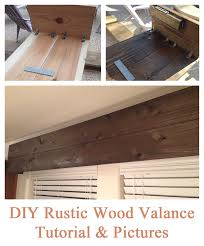 easy diy tutorial for creating a rustic wood valance the end