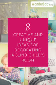 8 creative and unique ideas for decorating a blind child u0027s room