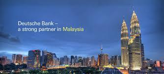 Strong partner in Malaysia     Deutsche Bank