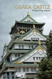 Osaka castle has a fascinating feudal history dating back to the lavishly restored castle and the grounds are a must see  Don     t miss the sakura  amp  ume Pinterest