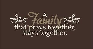 the family that prays together stays together k  k club      k  k club