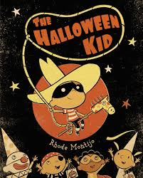 halloween kid images the halloween kid book by rhode montijo official publisher