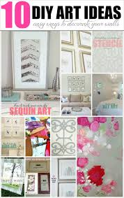 How To Decorate Walls by Livelovediy 10 Diy Art Ideas Easy Ways To Decorate Your Walls