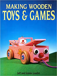 Build Wood Toy Trains Pdf by Download Making Wooden Toys U0026 Games By Jeff Loader Pdf Strands