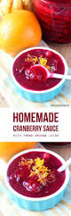cranberry orange sauce recipes thanksgiving homemade cranberry sauce so you can skip the canned stuff the