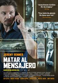 Kill the Messenger (Matar al mensajero) ()