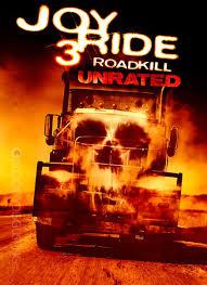 Joy Ride 3: Road Kill  (Nunca Juegues Con Extraños 3)