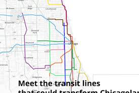 Chicago Line Map by Is This What The Future Of Chicago U0027s Public Transit Looks Like