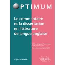 Le commentaire et la dissertation en litt  rature de la langue anglaise Livre   Fnac
