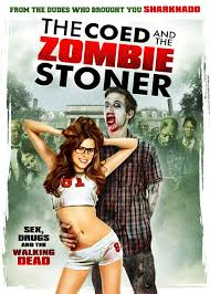 ver The Coed and the Zombie Stoner