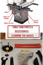 Bosch Table Saw Parts by Table Saw Parts And Accessories Learning The Basics Is Important