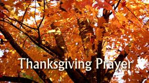 what is thanksgiving prayer short thanksgiving prayer youtube