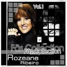 Rozeane Ribeiro - F�s Collection vol.1 2009