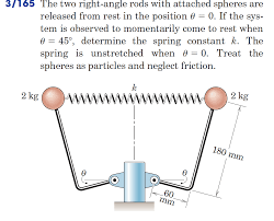 the two right angle rods with attached spheres are chegg com