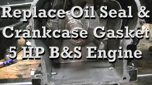 how to replace crankshaft oil seal and crankcase gasket on 5 hp