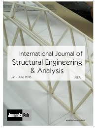 international journal of structural engineering and analysis vol 2 is u2026