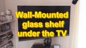 wall mounted component shelves wall mounted glass shelf under tv youtube
