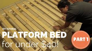 How To Build A Queen Platform Bed Frame by How To Build A Platform Bed For 40 Part 1 Of 3 Youtube