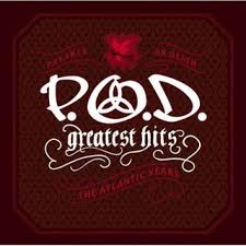 Download CD   P.O.D   Greatest Hits   The Atlantic Years Baixar Grátis