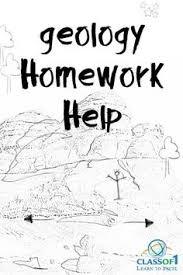 Visit http   classof  com homework help geology homework