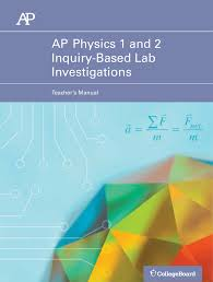 ap physics 1 and 2 inquiry based lab manual