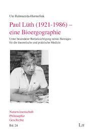 Paul Lüth (1921-1986) - eine Bioergographie : LIT Verlag Berlin ...