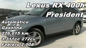 lexus rx400h crossover lexus rx 400h president automatico gasolina hibrido 226 000km