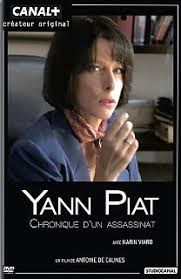 Yann Piat, chronique d�un assassinat poster