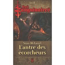 L'antre des écorcheurs - Les sanguinaires tome 6 - Sean McFarrel dans Roman fantastique 51yJ4dJs82L._SS500_