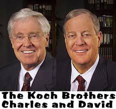 to the Koch Brothers � who
