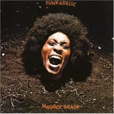 100 Albums cultes Soul, Funk, R&B Funkadelic-maggot-brain