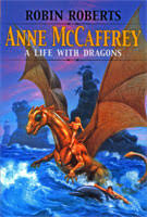Anne McCaffrey: A Life With