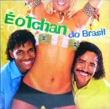 1BC02D 1 É o Tchan do Brasil