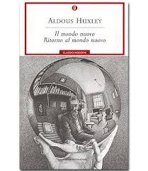 Il mondo nuovo - Aldous Huxley