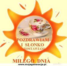 http://t1.gstatic.com/images?q=tbn:mrwxWHDHp0R9ZM:http://img2.vpx.pl/up/20090513/pozdrawiam_i_slonko_zostawiam_milego_dnia.jpg&t=1