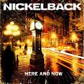 <b>Nickelback</b>: Here And Now [CD]