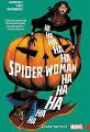 Spider-Woman: Shifting Gears Vol. 3: <b>Scare Tactics</b>