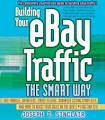 Building Your eBay Traffic the Smart Way: Use <b>Froogle</b>, Datafeeds, Cros