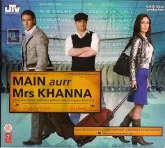 Main Aurr Mrs. Khanna (2009)