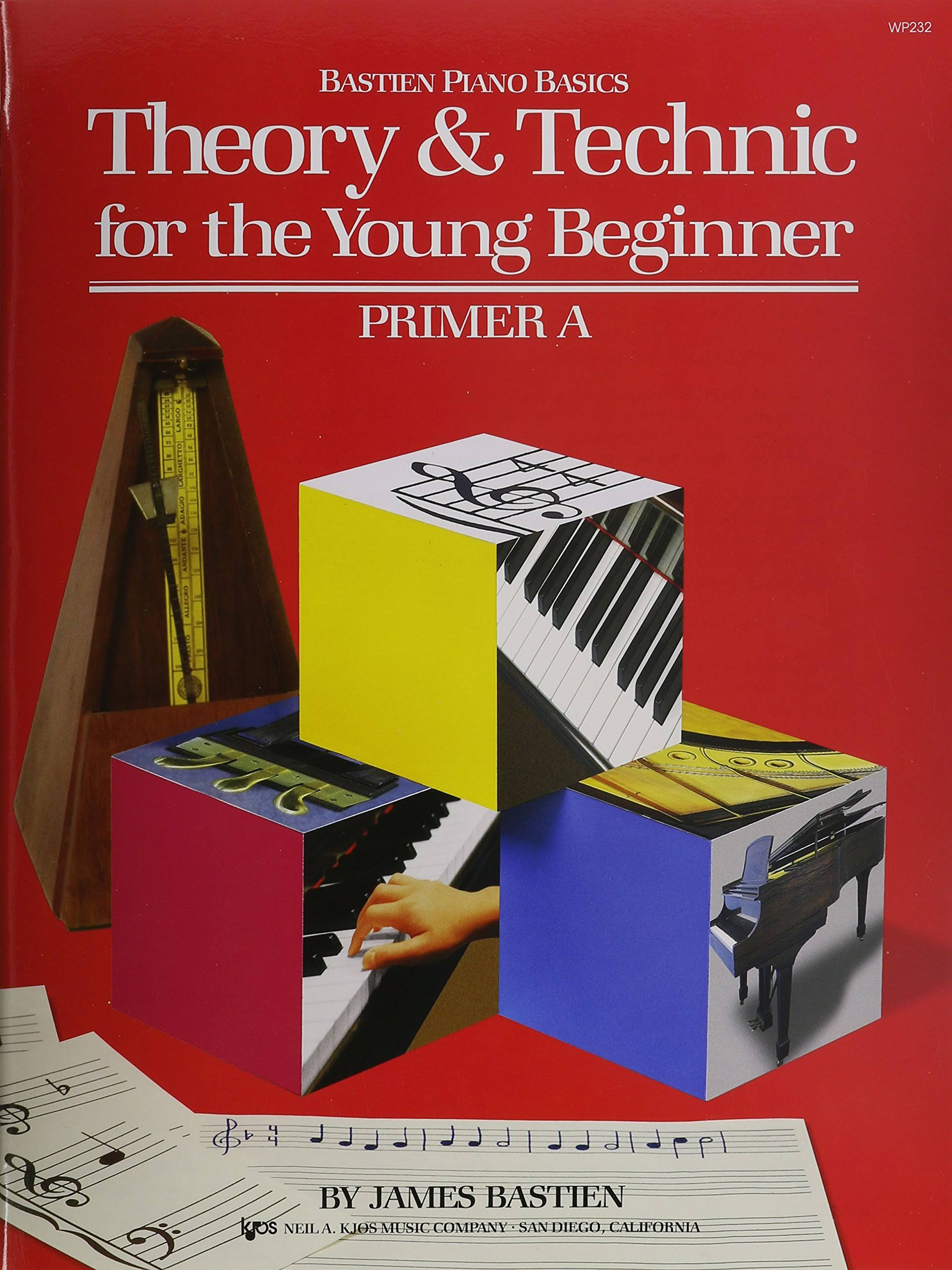 Theory And Technic For The Young Beginner Primer A - James Bastien
