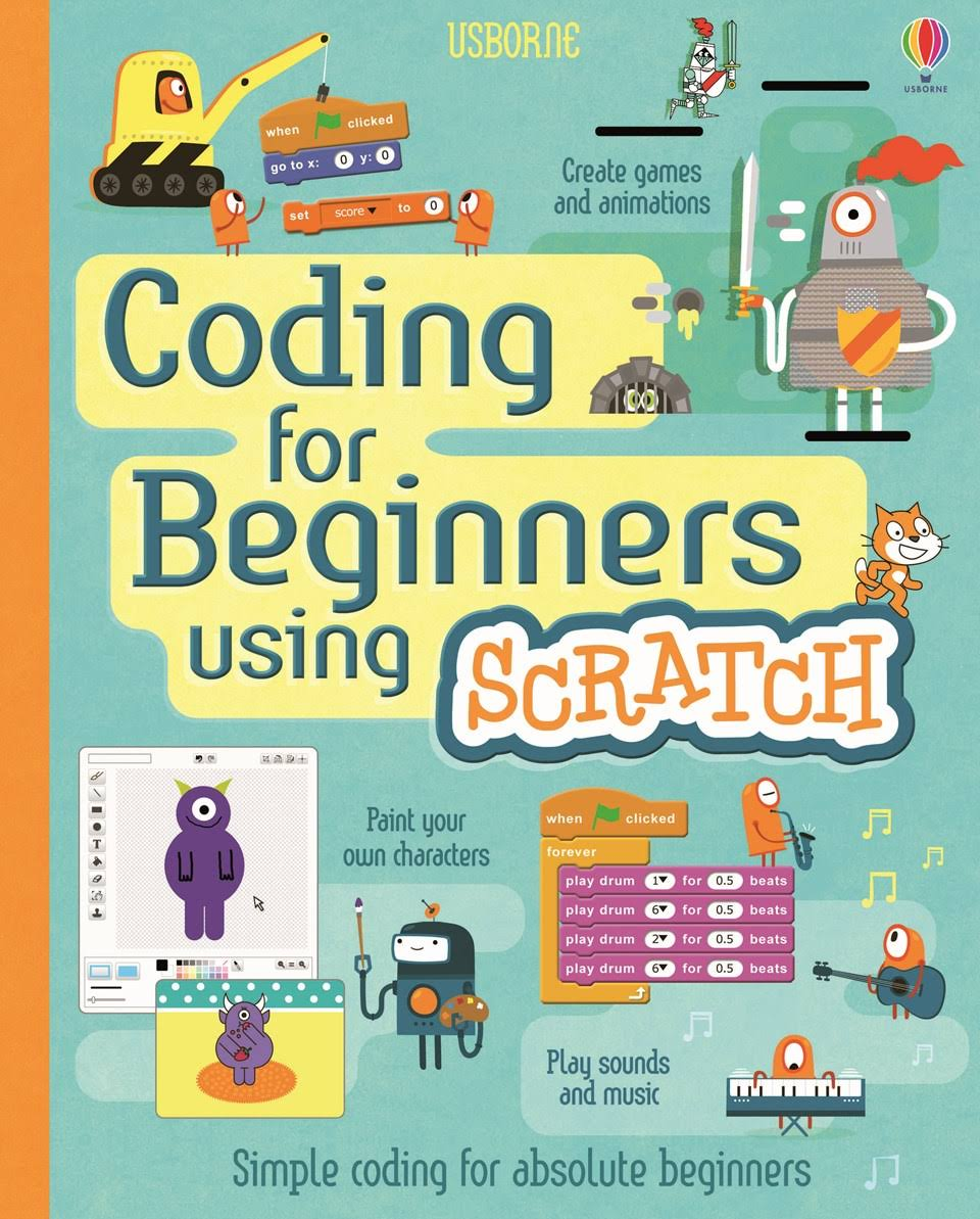 Coding for Beginners Using Scratch - Rosie Dickens