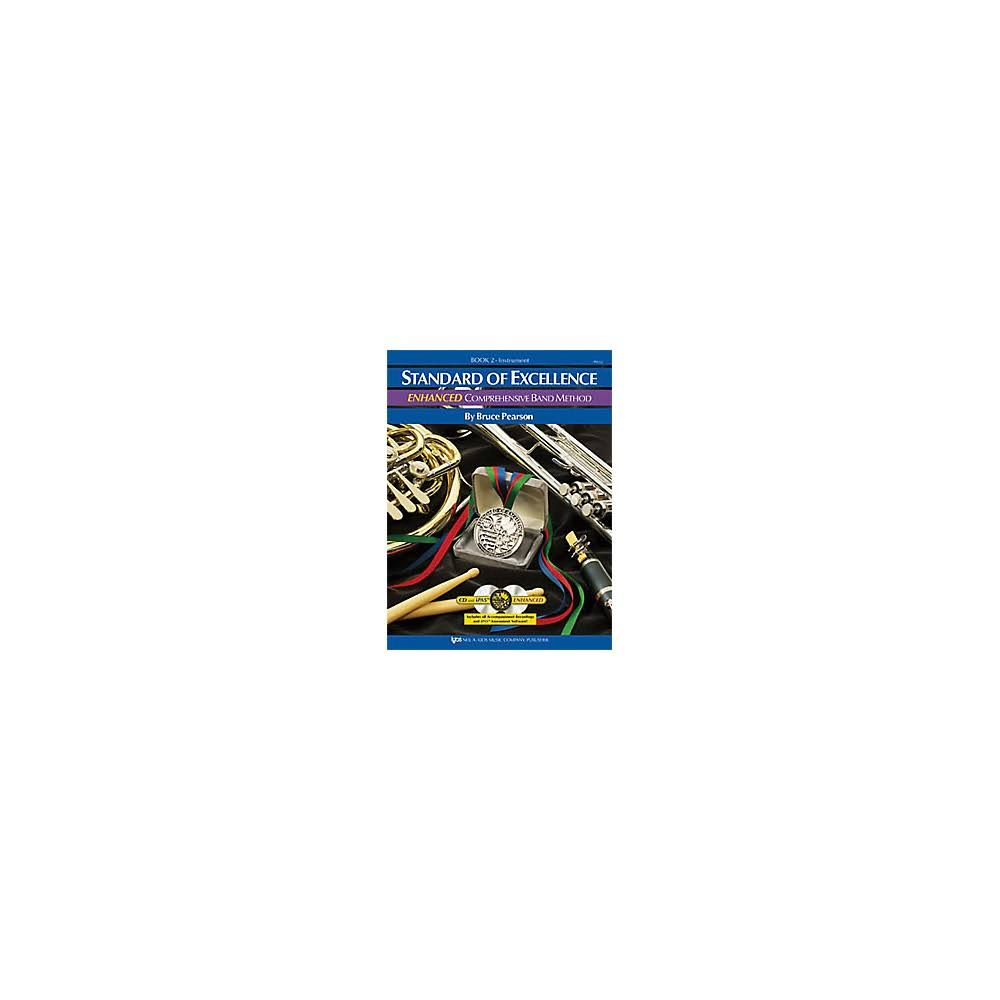 Standard of Excellence: Enhanced Comprehensive Band Method Second Edition Book 2 - Bruce Pearson